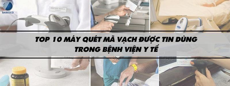 Top 10 Máy Quét Mã Vạch Dùng Tốt Nhất Trong Bệnh Viện, Y Tế - máy quét mã vạch bệnh viện - Dịch Vụ Tổng Hợp 31