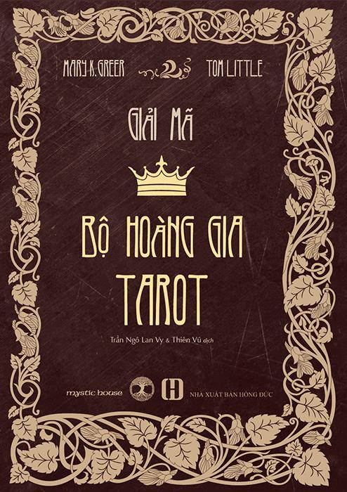 Bìa sách Giải Mã Bộ Hoàng Gia Tarot