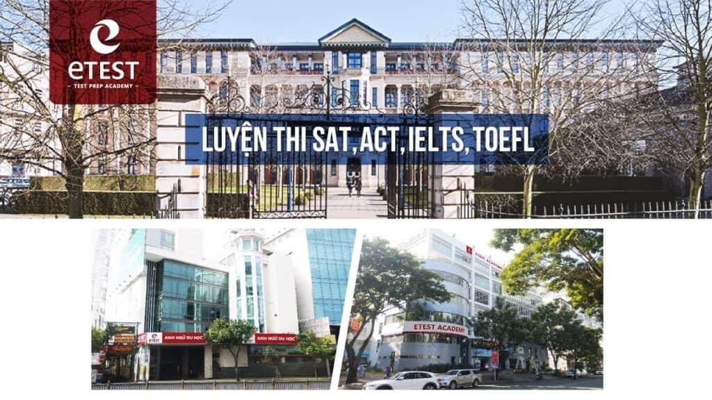 Top 8 Địa Chỉ Đào Tạo IELTS Uy Tín Tại TP. Hồ Chí Minh - địa chỉ đào tạo ielts uy tín - Hồ Chí Minh | Trung Tâm Anh Ngữ ACET | Trung Tâm Anh Ngữ ETEST 19