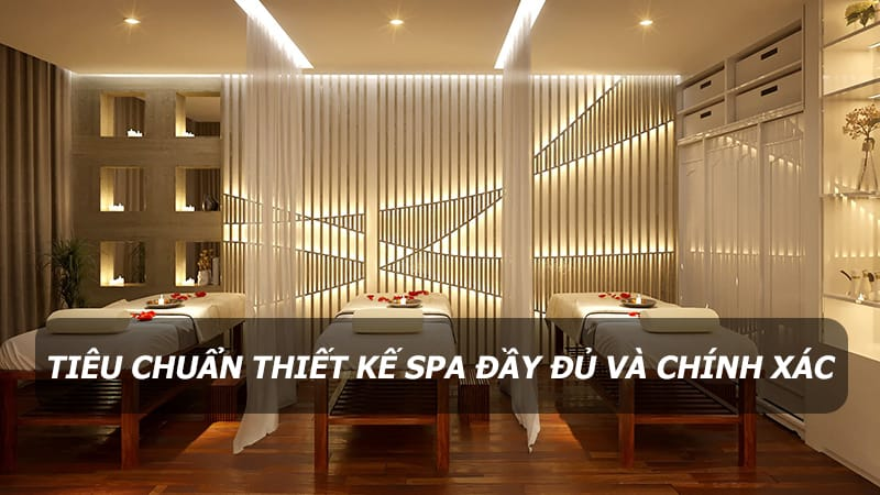 lưu ý khi thiết kế nội thất spa