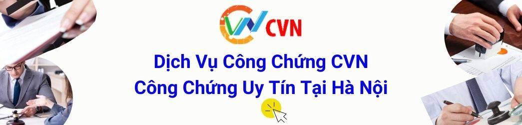 Top 12 Dịch Vụ Công Chứng Chuyên Nghiệp Ở Hà Nội -  - Dịch vụ công chứng CVN | Hà Nội | Văn phòng công chứng Đại Việt 27