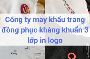 10 Công ty may khẩu trang đồng phục kháng khuẩn 3 lớp